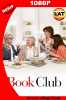 Book Club (2018) Latino HD BDRIP 1080P - 2018